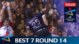 Best 7 | Round 14 | VELUX EHF Champions League