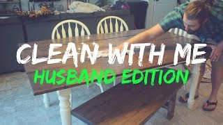 CLEAN WITH ME || Husband Edition || MESSY HOUSE || ULTIMATE CLEANING MOTIVATION