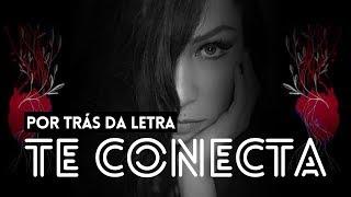 Baixar POR TRÁS DA LETRA: Te Conecta - Pitty