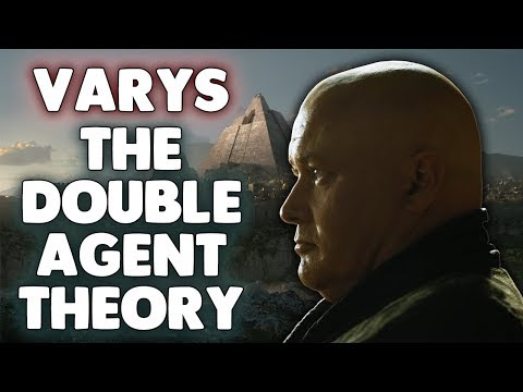 Varys The Double Agent Theory   Game of Thrones Season 7 Theory!