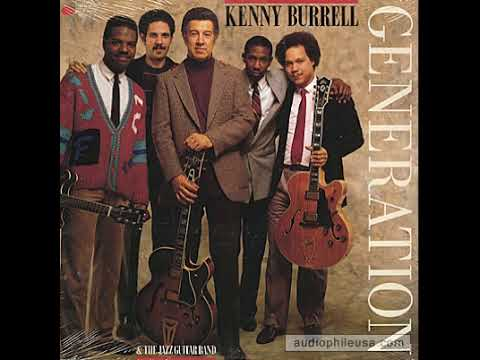 """Kenny Burrell & the Jazz Guitar Band – """"Generation"""""""