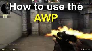 How to use the AWP - CSGO Guide
