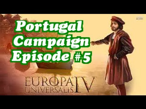 Europa Universalis IV: Portugal Campaign Part 5 - First Colonial Venture!