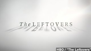 Here's Why HBO Ordered A Second Season Of 'The Leftovers'
