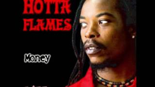 Hotta Flames - Money