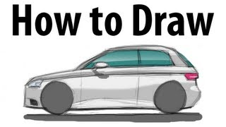 How to draw an Audi A3  - Sketch it quick!