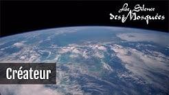 Le Silence des mosquées - Créateur (Clip officiel - Inédit 2020)