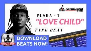 Pusha T Type Beat - Love Child - {Drake Diss Chill Vibe Instrumental} 🔥👈 ✅