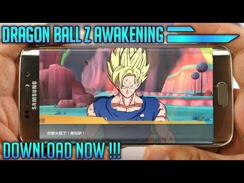 [2019] New Dragon Ball Z Awakening Game For Android ! Download Now