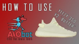 "How To Use AIO bot for Yeezy V2  ""Butter"" 2018"