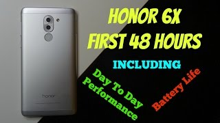 Honor 6X - First 48 Hours (Incl Battery Life & Performance) & Gel Case