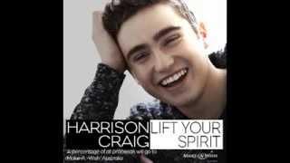 Harrison Craig- Lift Your Spirit (90 sec preview)