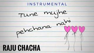 Tune Mujhe Pehchana Nahi (Short Acoustic Instrumental)