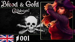 Blood & Gold: Caribbean! #001 - Welcome to the Caribbean