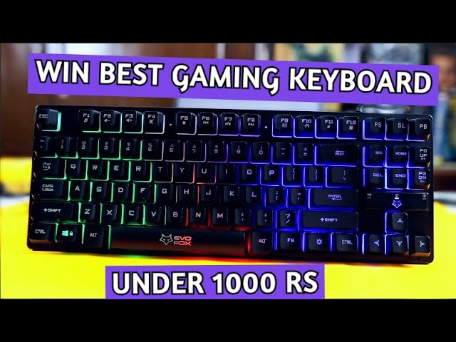 Best Gaming Keyboard Under 1000 Rs | Amkette EvoFox Fireblade Gaming Keyboard *GIVEAWAY*