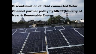 Discontinuation of Solar Channel partner programme by MNRE