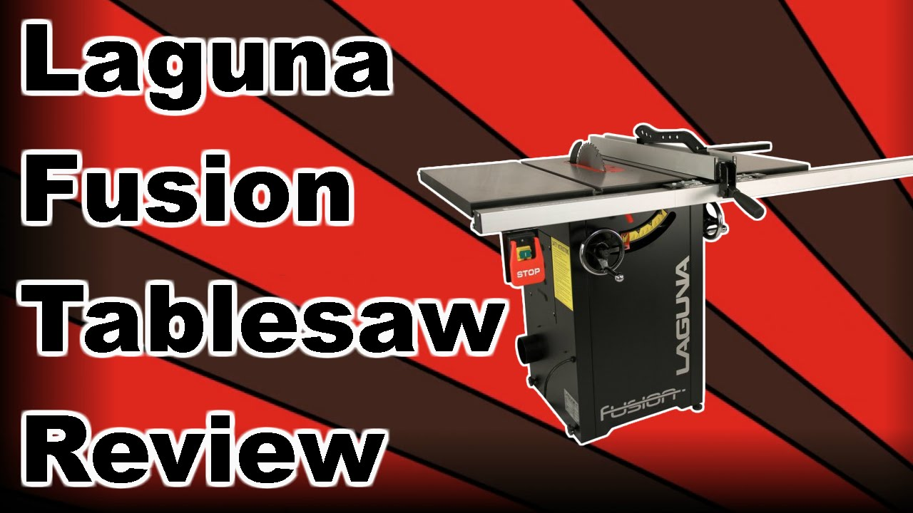 Laguna Fusion Table Saw Review