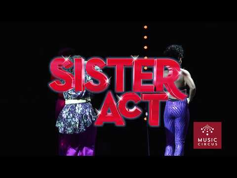 Sister Act - The Musical - August 22-27 - Music Circus - Extended Videos