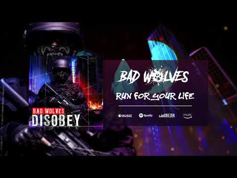 Bad Wolves  Run For Your Life  Audio