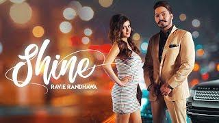 Shine Ravie Randhawa Mp3 Song Download