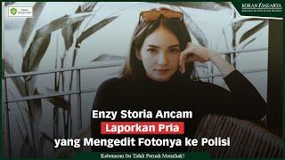 Enzy Storia Ancam Laporkan Pria yang Mengedit Fotonya ke Polisi