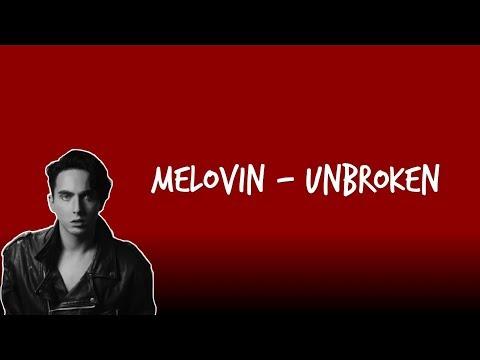 MELOVIN - Unbroken (Lyrics)