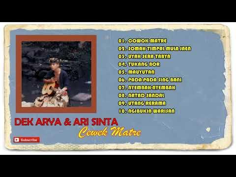 DEK ARYA & ARI SINTA Album Cewek Matre