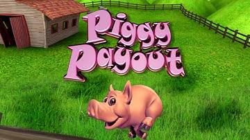 PIGGY PAYOUT Slots