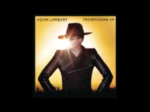 Adam Lambert: Trespassing (Benny Benassi Remix)