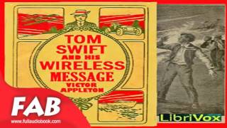 Tom Swift and His Wireless Message Full Audiobook by Victor APPLETON by Science Fiction