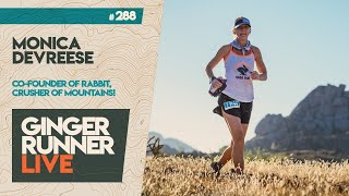 GRL #288 | Monica DeVreese - Co-founder of rabbit & crusher of mountains!