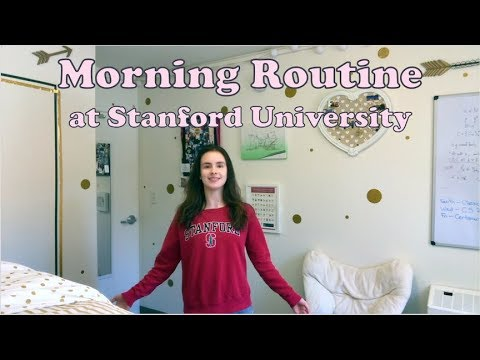 College Morning Routine: Stanford University