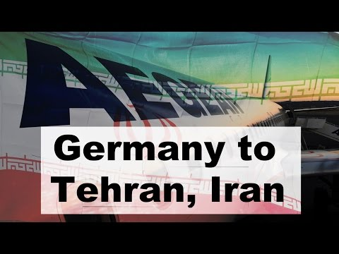 Trip Report: Munich to Tehran, Iran