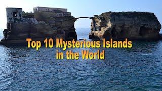 दुनिया में 10 सबसे रहस्यमय द्वीप | Top 10 Most Mysterious Islands in the World