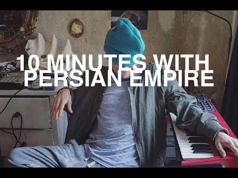 """LOOK"" - 10 min with Persian Empire"