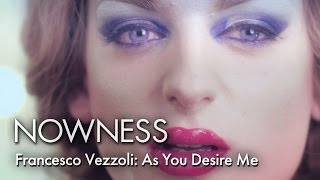 """Francesco Vezzoli: As You Desire Me"" by Ivan Olita"