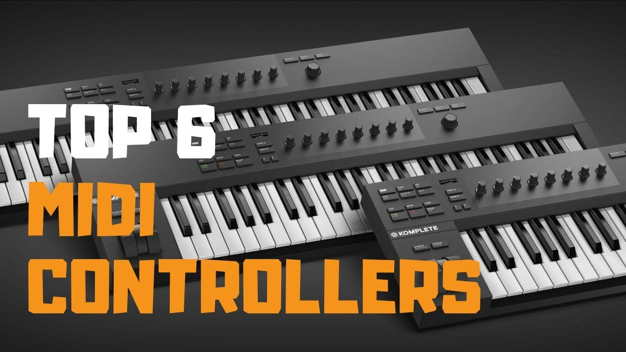 Best MIDI Keyboard Controller in 2019 – Top 6 MIDI Controllers Review