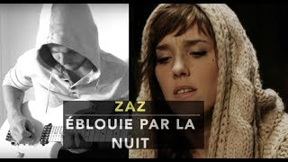 ZAZ - ÉBLOUIE PAR LA NUIT - COVER BY Sébastien corso