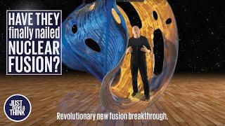 Nuclear Fusion:  Revolutionary new breakthrough.