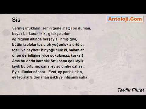 Tevfik Fikretin Sis şiiri Klasik Müzik Eşliğinde Youtube