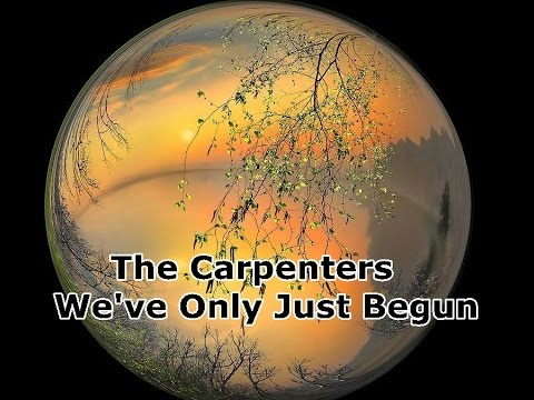 The Carpenters We've Only Just Begun - YouTube