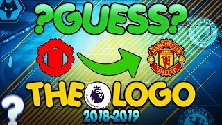 Can you guess the premier league logo/badge?! | season 2018-2019 | football quiz⚽ | part 1