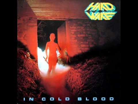 Hardware - 1985 - In Cold Blood [EP] [Heavy Metal]
