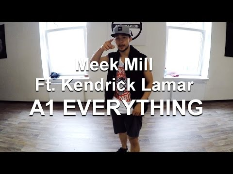 Meek Mill Ft. Kendrick Lamar - A1 EVERYTHING | Kaspars Meilands Choreography