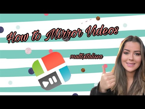 How to Mirror Videos for Edits!