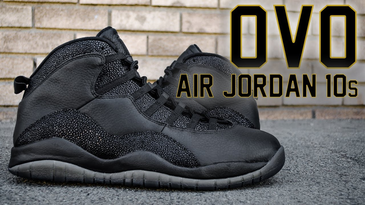 reputable site 922d6 ebac3 Air Jordan 10 OVO Black (Unboxing   On Feet)