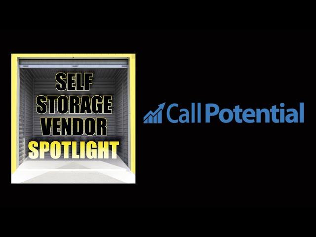 Self Storage Vendor Spotlight: Call Potential