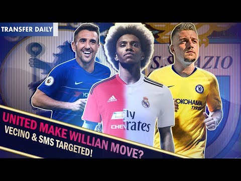 WILLIAN TO MOVE TO MAN UNITED? || MILINKOVIC-SAVIC BID REJECTED!? || Chelsea Transfer Daily