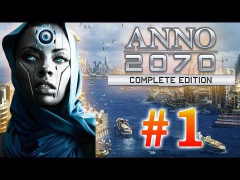 Гайд как строить в Anno 2070 #1 Город