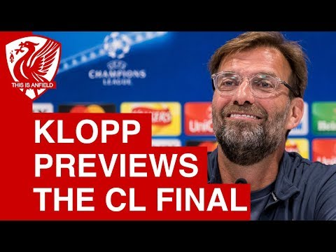 Jurgen Klopp Champions League final press conference | Real Madrid vs. Liverpool